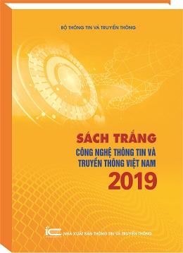 Ra mắt Sách Trắng CNTT và Truyền thông Việt Nam năm 2019
